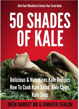 50 Shades of Kale