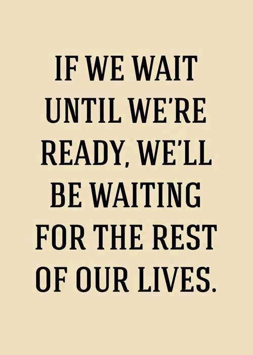 if we wait