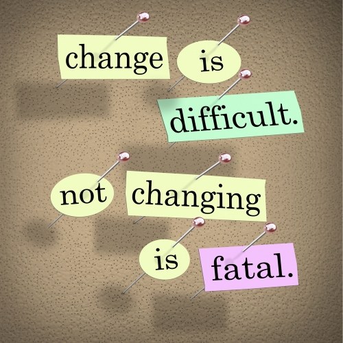 change-is-difficult-not-changing-is-fatal.jpg